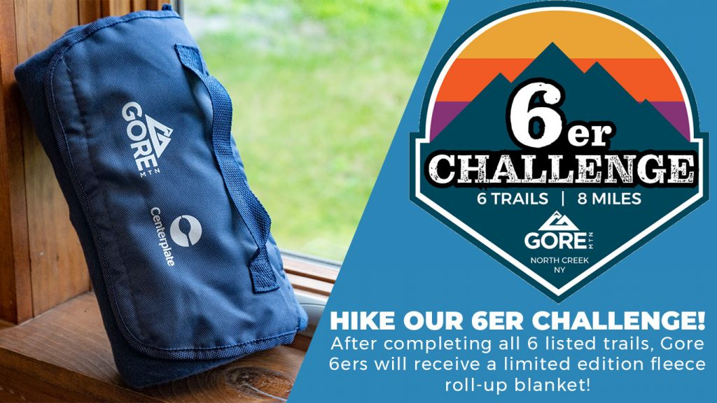 Hike our 6er Challenge! Logo. Blanket. After completing all 6 listed trails, Gore 6ers will recive a limited edition fleece roll-up blanket.
